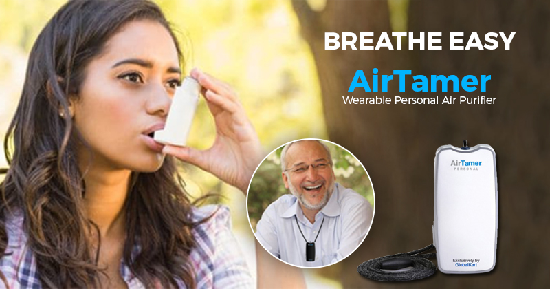 Are you suffering from Asthma? Breathe Easy with AirTamer, personal Air Purifier.